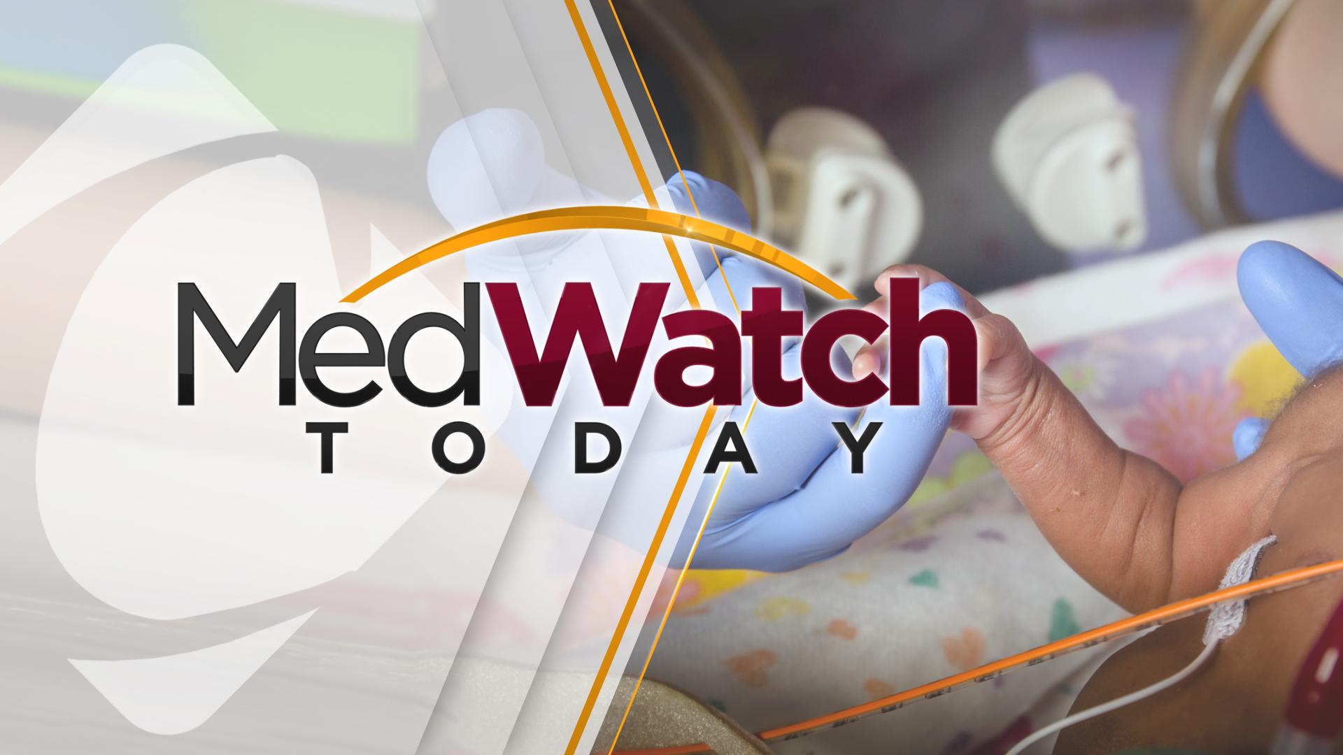 medwatch-today_1521673717616.jpg