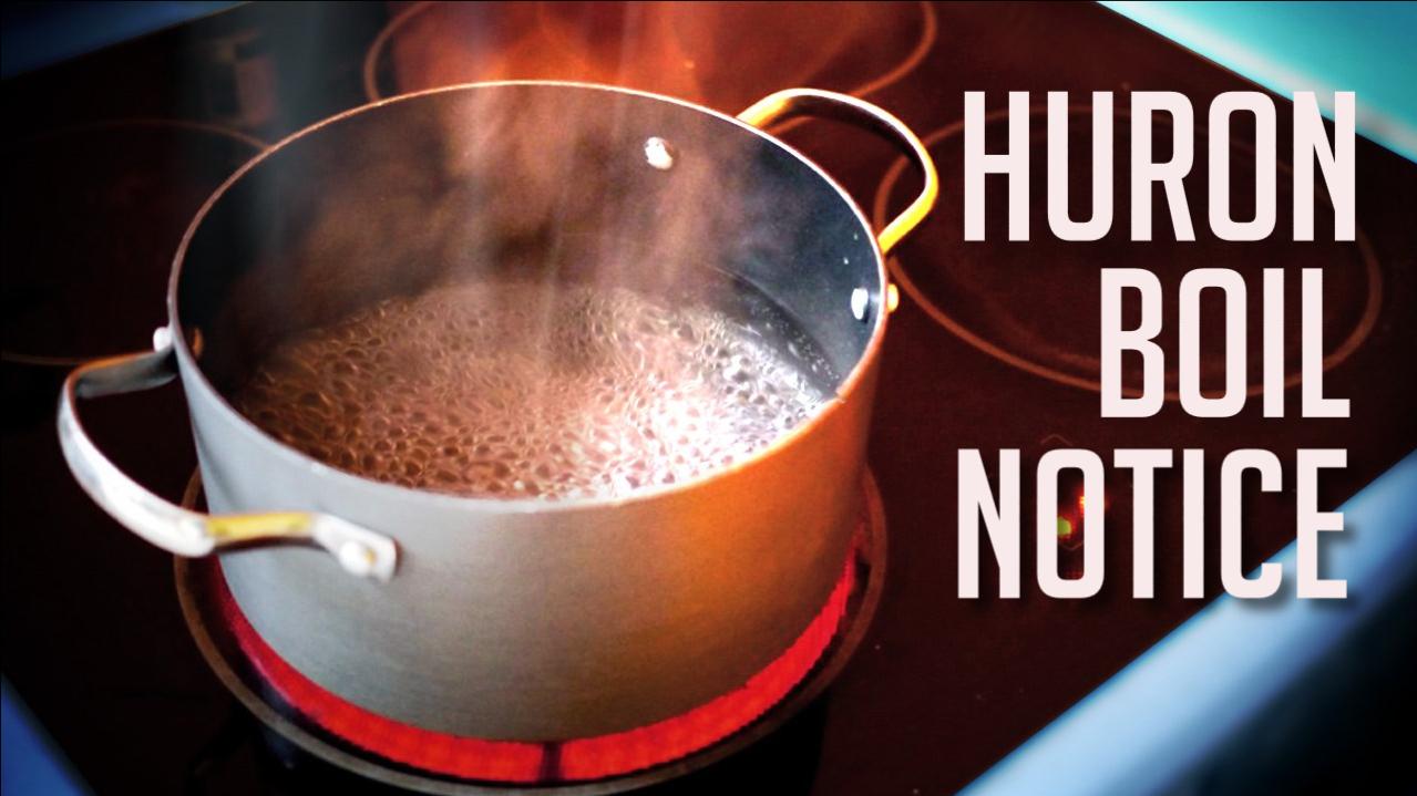 Huron Boil Notice_1530206334896.jpg.jpg